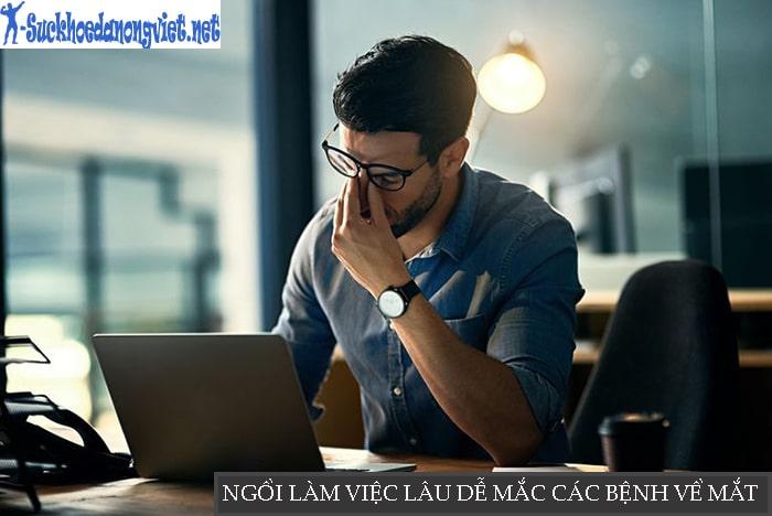 Ngồi làm việc lâu với máy tính dễ mắc các bệnh vê mắt