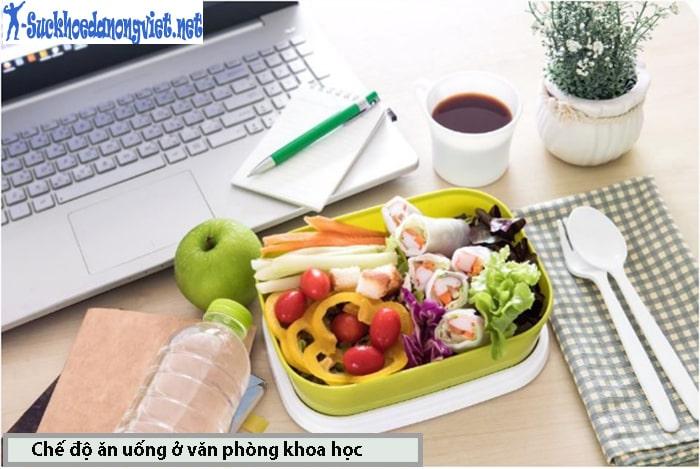 Chế độ ăn uống khoa học cho dân văn phòng