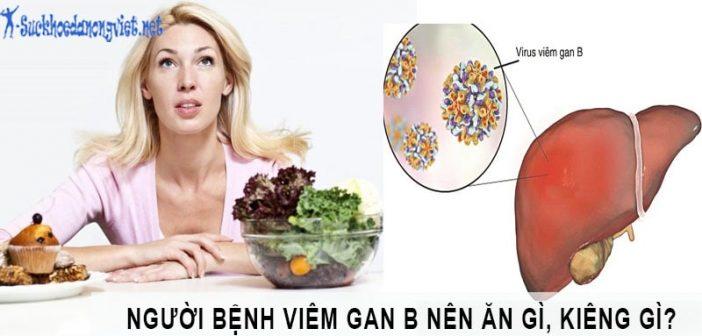 Viêm gan B nên ăn gì và kiêng ăn gì