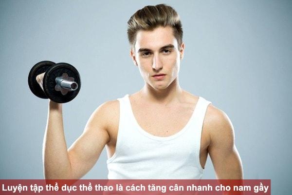 Luyện tập thể dục thể thao là cách tăng cân nhanh cho nam gầy