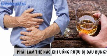 Phải làm thế nào khi uống rượu bị đau bụng?