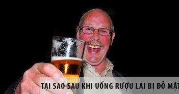 Tại sao sau khi uống rượu lại bị đỏ mặt?