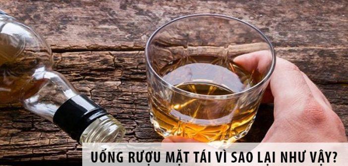 Uống rượu mặt tái: Vì sao lại như vậy?