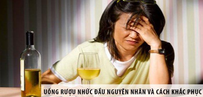 Uống rượu nhức đầu: Nguyên nhân và cách khắc phục nhanh chóng