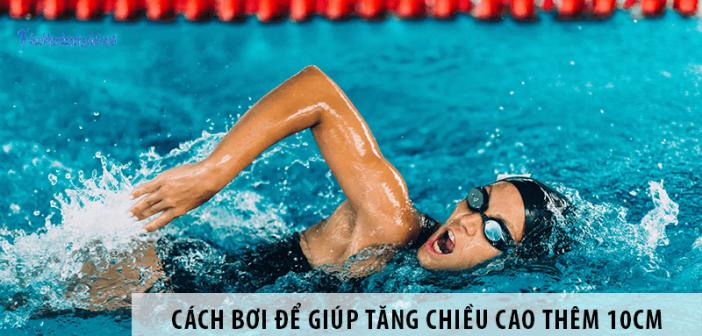 Cách bơi để giúp tăng chiều cao thêm 10cm nhanh nhất