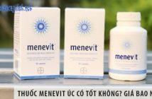 Thuốc Menevit Úc có tốt không? Giá bao nhiêu? Mua ở đâu?