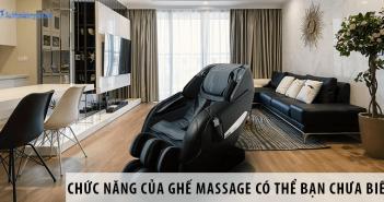 Những chức năng của ghế massage có thể bạn chưa biết